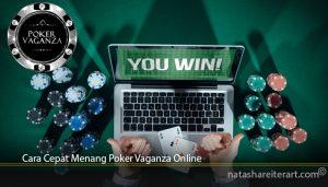 Cara Cepat Menang Poker Vaganza Online