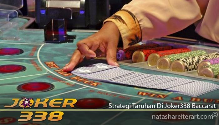 Strategi Taruhan Di Joker338 Baccarat